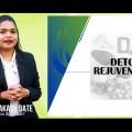 Part 5 | Detox & Rejuvenation and Women's Health